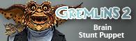 Gremlins 2 Brain Stunt Puppet