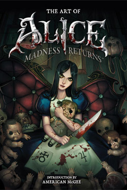 Alice Madness Returns Art Book The Art of Alice Madness returns