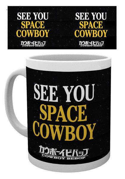 Cowboy Bebop Mug See You Space Cowboy
